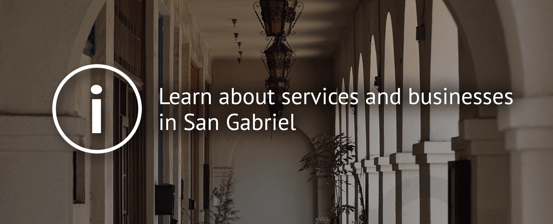 Learn about services and businesses in San Gabriel