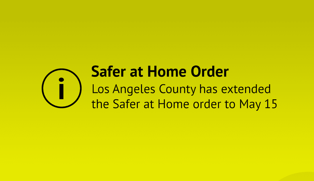Safer at Home order extended to May 15