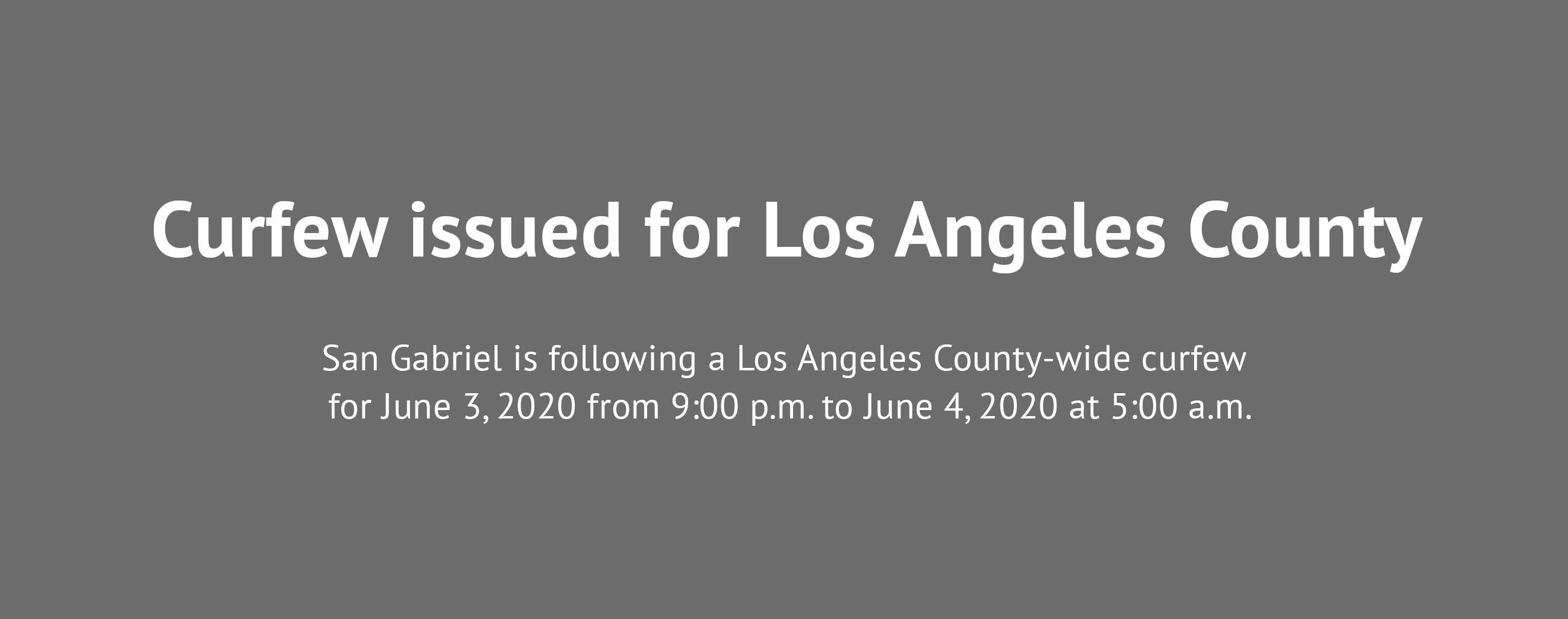 Curfew issued for Los Angeles County