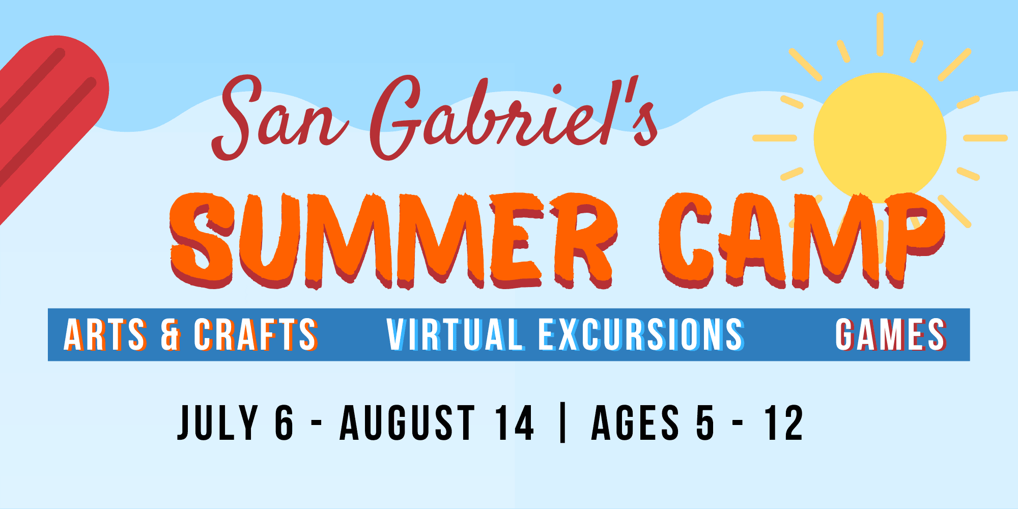 Summer Camp- Arts & Crafts, Virtual Excursions & Games