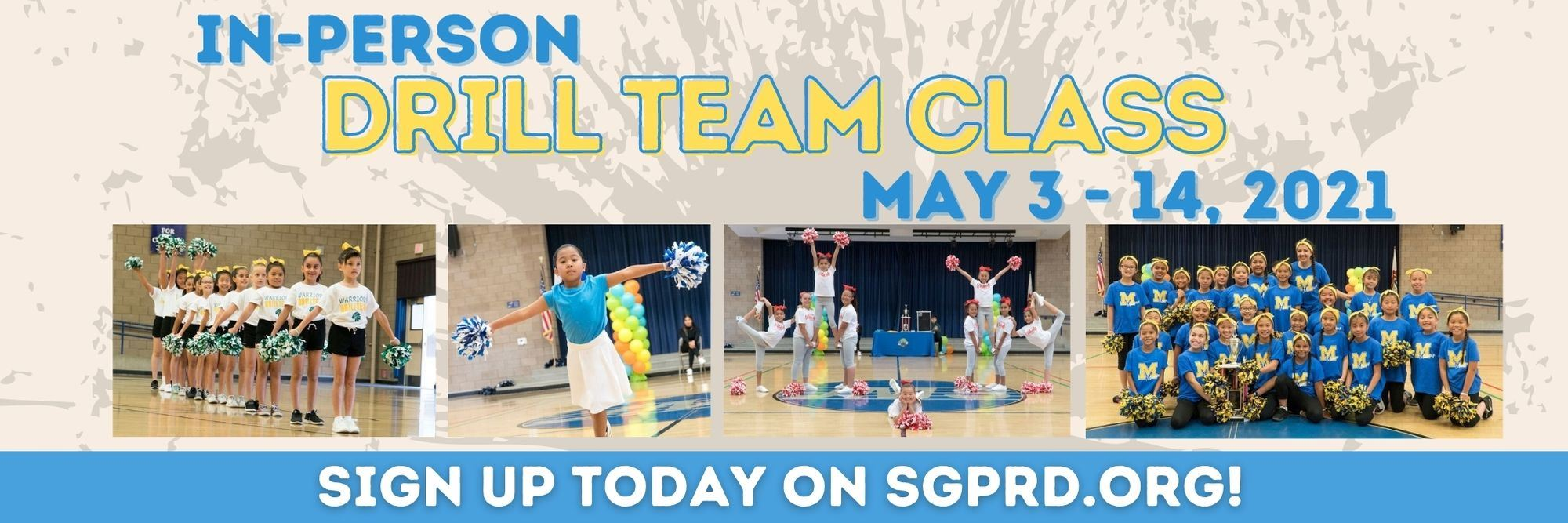 In-Person Drill Team May 3-14 Register Now at sgprd.org