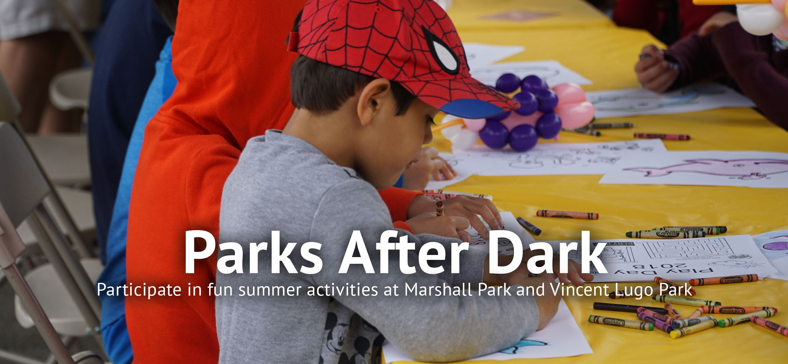 Parks After Dark - Participate in fun summer activities at Marshall Park and Vincent Lugo Park